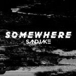 SandJake - Somewhere (Artwork) [S.J. Recordings].jpg